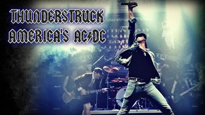 NOV 8 • Thunderstruck: America's AC/DC Tribute with guest Bad Girlfriends