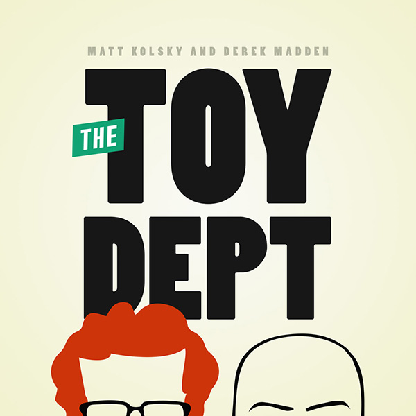 The Toy Department Podcast