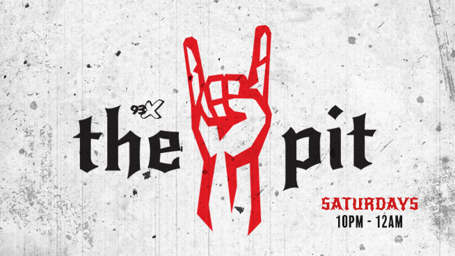 The Pit | Saturday Nights at 10 on 93X