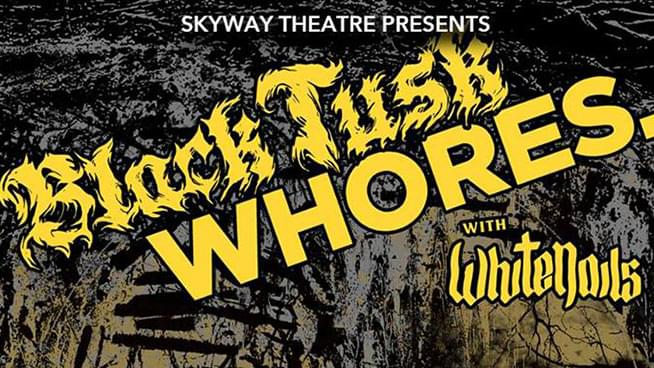 Win Black Tusk & Whores Tickets!