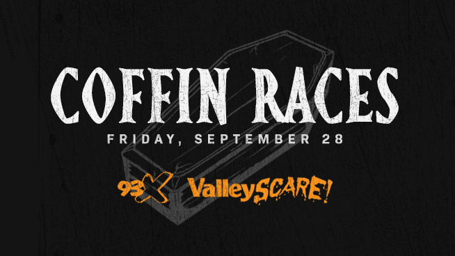Register for a Chance to Compete in the 93X Coffin Races at ValleySCARE!