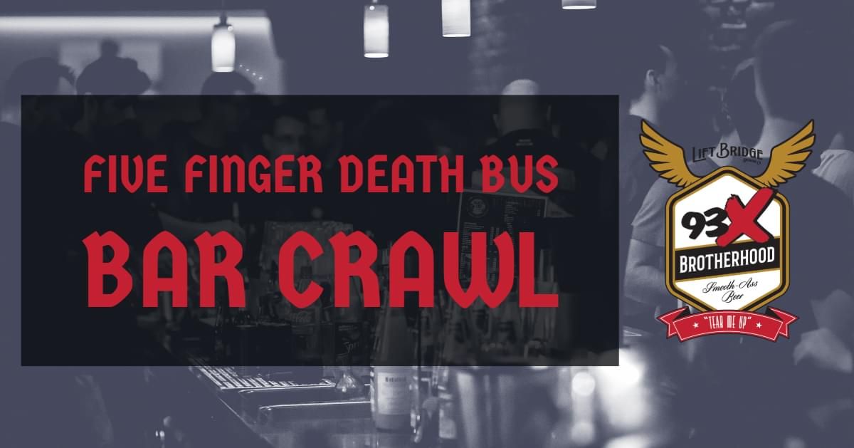 NOV 16 • Five Finger Death Bus Bar Crawl
