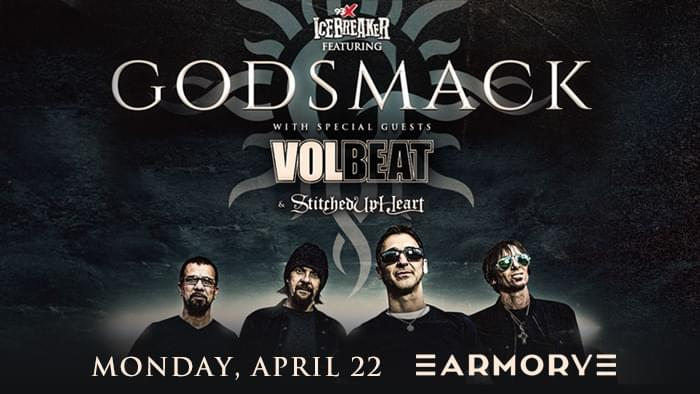 APR 22 • 93X Icebreaker starring Godsmack with Volbeat