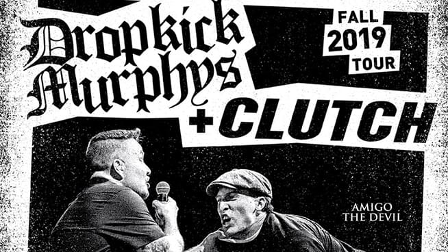 OCT 1 • Dropkick Murphys & Clutch