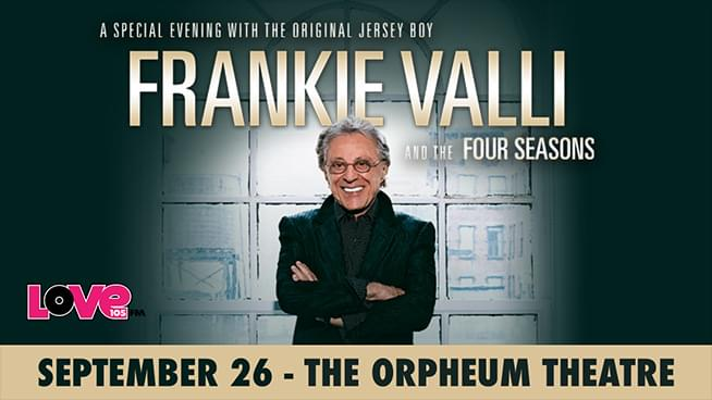 Win Frankie Valli Tickets on Fridays!