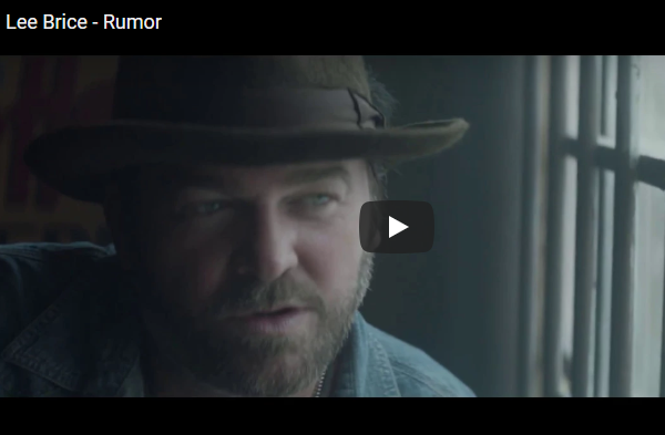 """Watch Lee Brice's New Video For """"Rumor"""""""