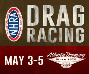 May 3 – 5 – Arby's NHRA Southern Nationals