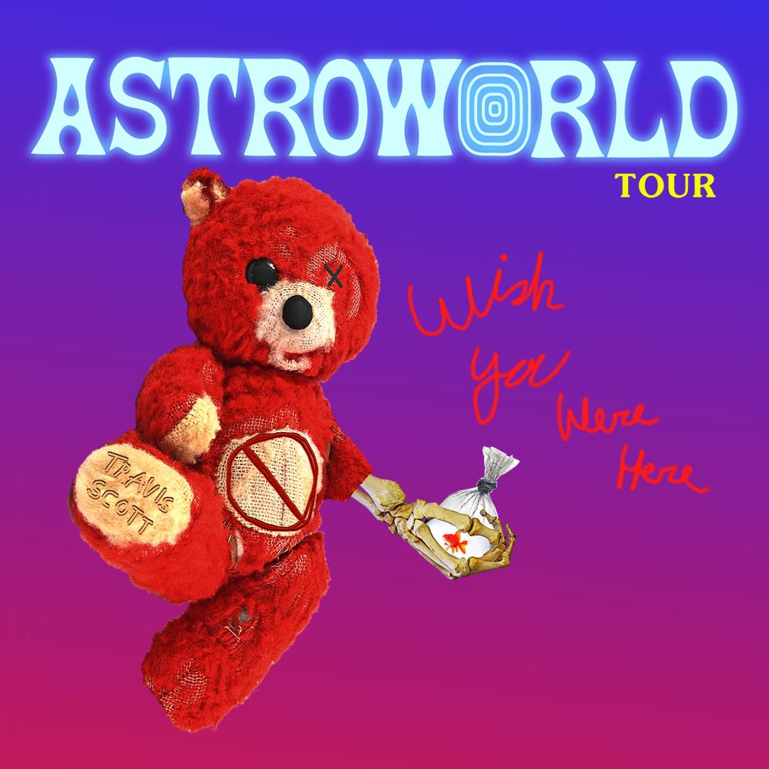 March 22 – Travis Scott – AstroWorld Tour
