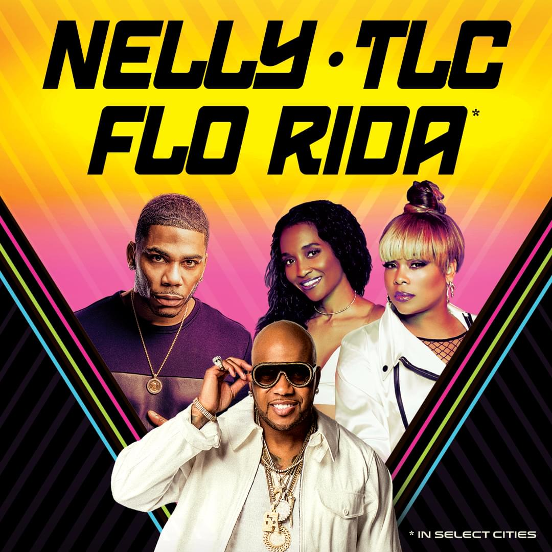 July 24 – Nelly, TLC, and Flo Rida