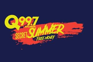 Q99.7 Secret Summer Free Money Song