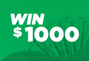 Win $1000 This weekend