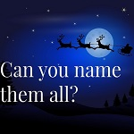 Can you name all of Santa's Reindeer?