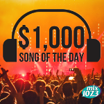 $1,000 Song of the Day!