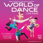 Win Tickets to See World of Dance Live at Warner Theatre!