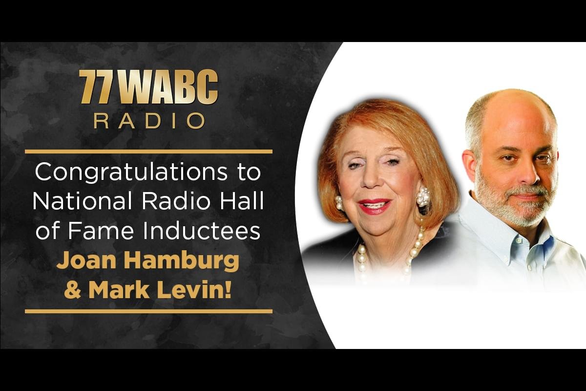 Congratulations to Joan Hamburg & Mark Levin, 2018 National Radio Hall Of Fame Inductees!