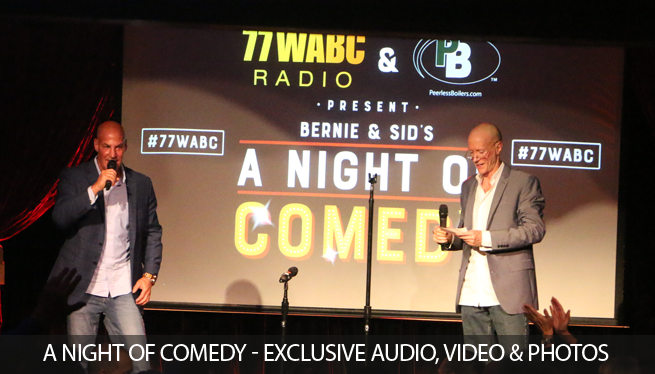 "Bernie & Sid's ""A Night of Comedy"""