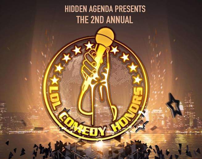 Win a Pair of Meet & Greet Passes and Vip Seating to the 2nd Annual LOL Comedy Honors!