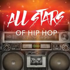 Win Tickets to All Stars of Hip Hop!