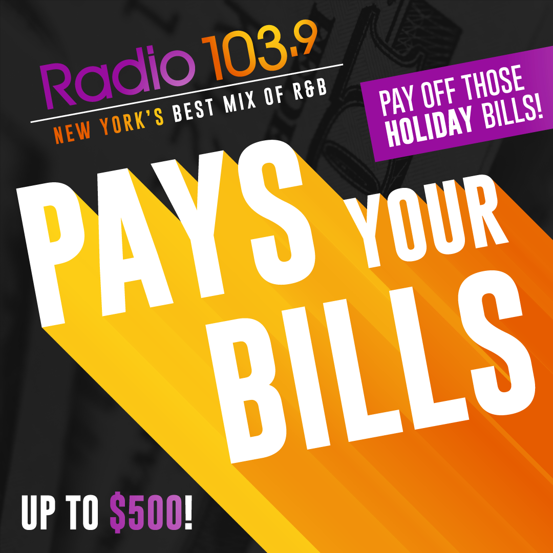 Radio 103.9 Is Paying Your Bills!