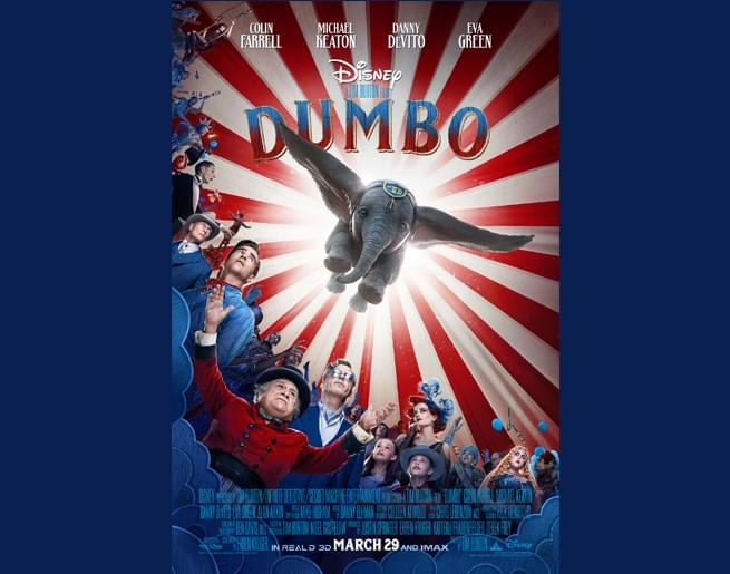 "Win Passes to the Advanced Screening of ""Dumbo""!"