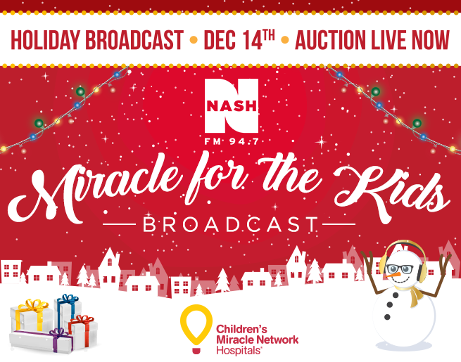 NASH FM 94.7's Miracle for the Kids Holiday Broadcast