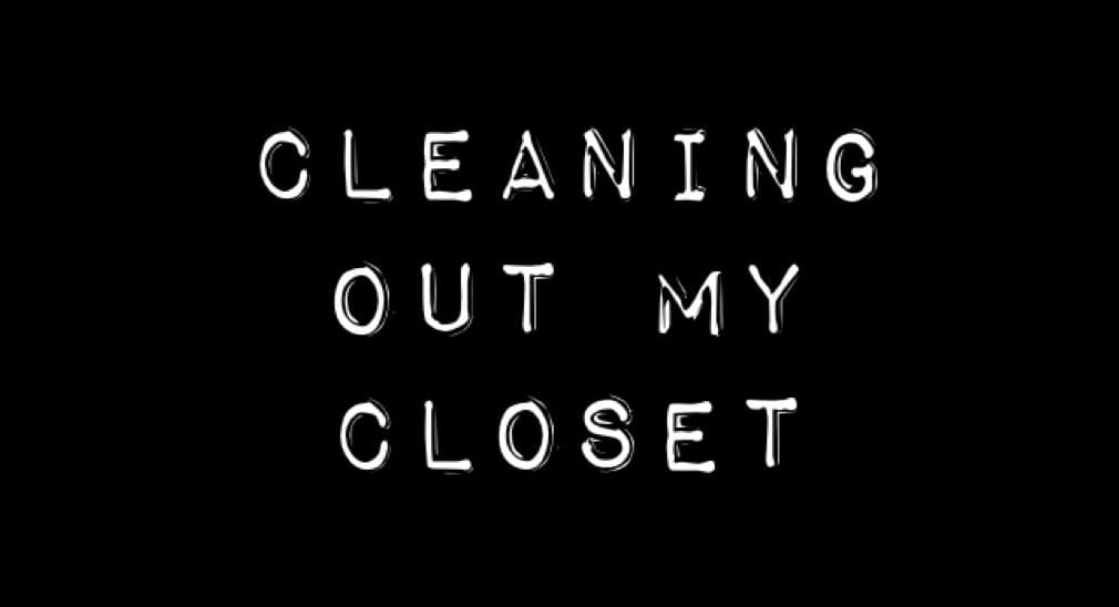 Cleaning Out My Closet: Happy Endings, Breaking the TV, Leaving Boyfriend In The Woods