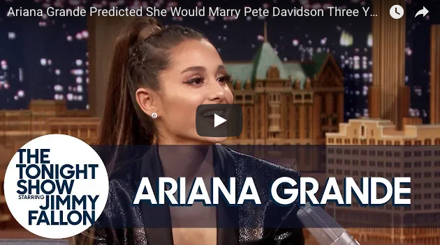 Ariana Grande Predicted She Would Marry Pete Davidson