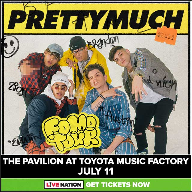 PRETTYMUCH @ Pavilion at Toyota Music Factory | 7.11.19