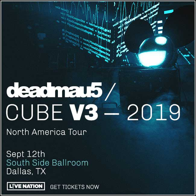 Deadmau5 @ South Side Ballroom | 9.12.19