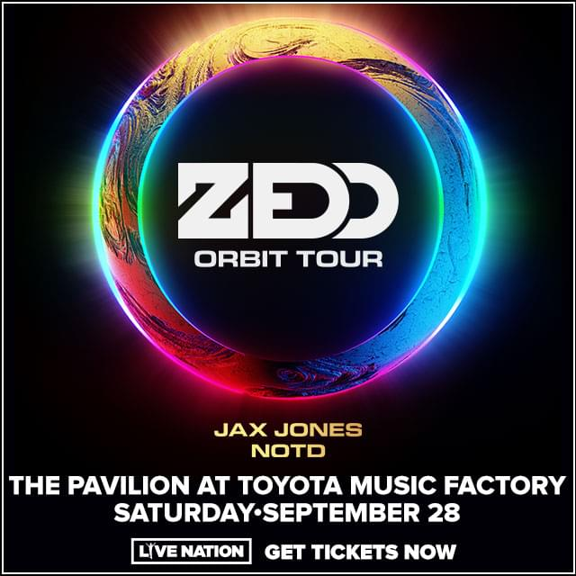 Zedd @ Pavilion at Toyota Music Factory | 9.