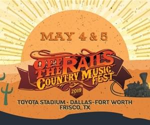 Off The Rails Country Music Fest 2019 | Toyota Stadium | May 4 & May 5