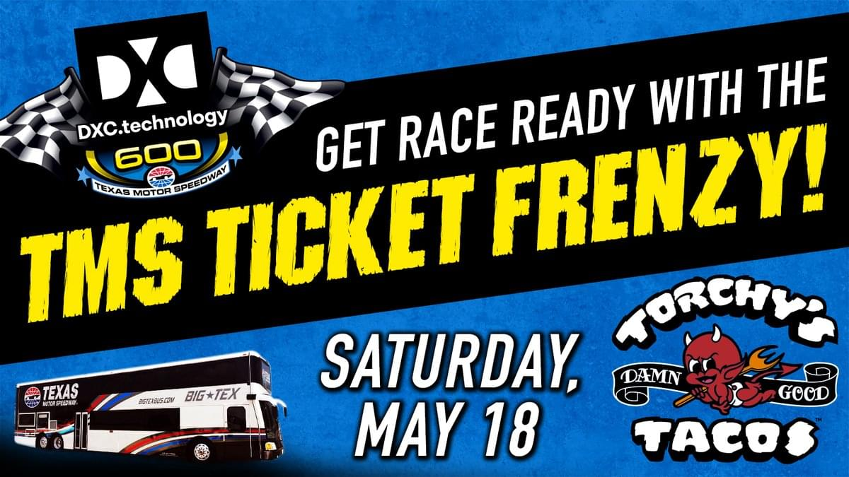 TMS Ticket Frenzy Saturday! Get Your Free Race Tickets At Torchy's Tacos All Over DFW!