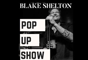 Blake Shelton Announces Pop-Up Show in North Texas