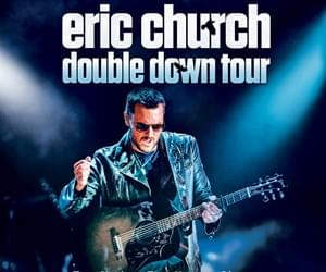 Eric Church: Double Down Tour | American Airlines Center | April 12 & 13