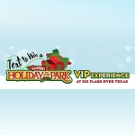 Win a Holiday in the Park VIP Experience at Six Flags Over Texas
