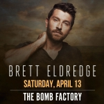 Win Tickets! Brett Eldredge | The Bomb Factory | 4.13.19