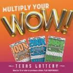 Win with the Multiplier Scratch Tickets from the Texas Lottery