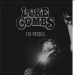 "LISTEN: Luke Combs New EP – ""The Prequel"""