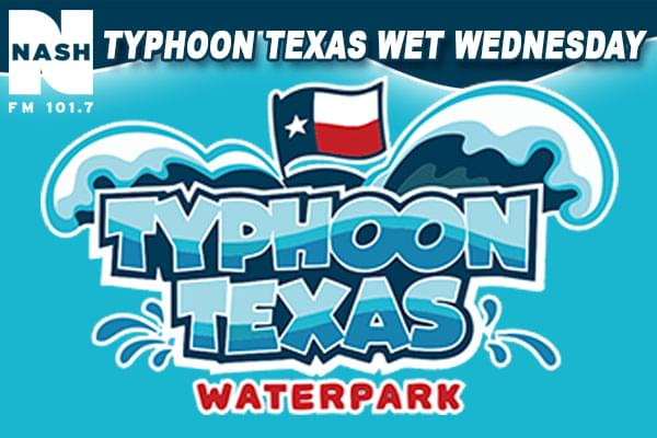 Typhoon Texas Wet Wednesday
