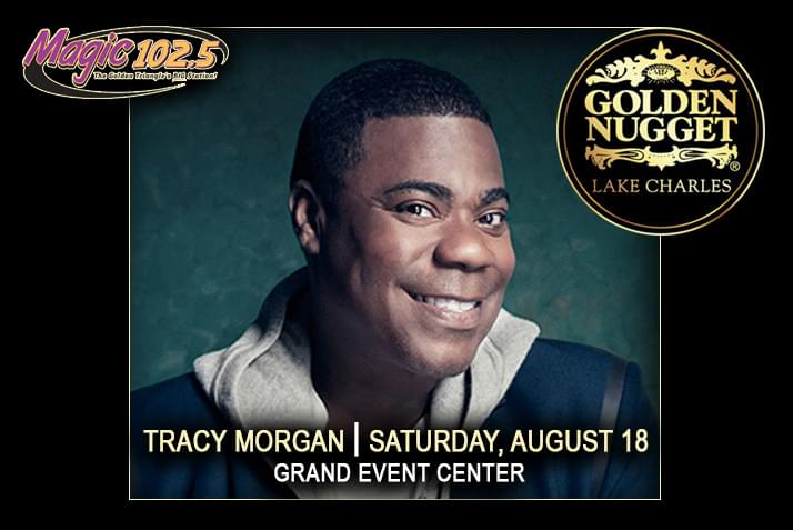 Tracy Morgan August 18 at the Golden Nugget