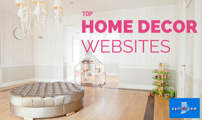 Don T Waste Your Time Searching The Internet For Best Places To Decor And Furnishings Home We Ve Got A List Of Ranked Websites