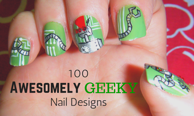 100 Awesomely Geeky Nail Designs