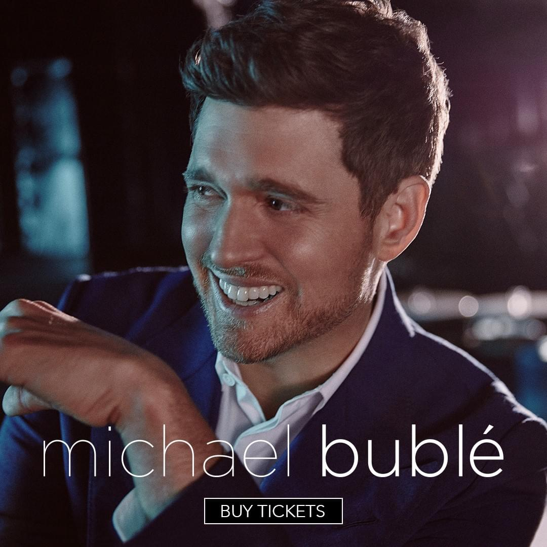 Win Tickets to See Michael Bublé… Before You Can Buy Them!