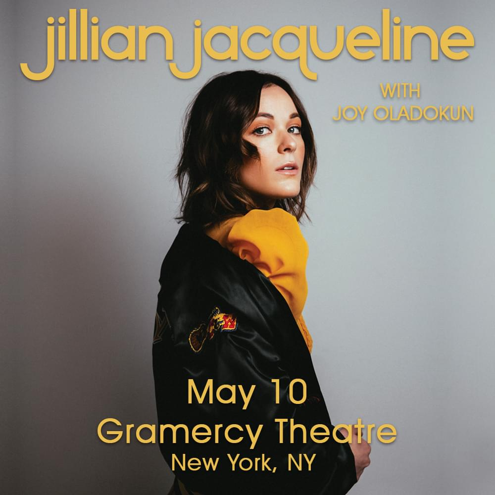 Win Tickets to See Jillian Jacqueline at Gramercy Theatre!