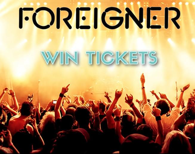 Win Foreigner Tickets