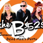 August 1st – The B52s
