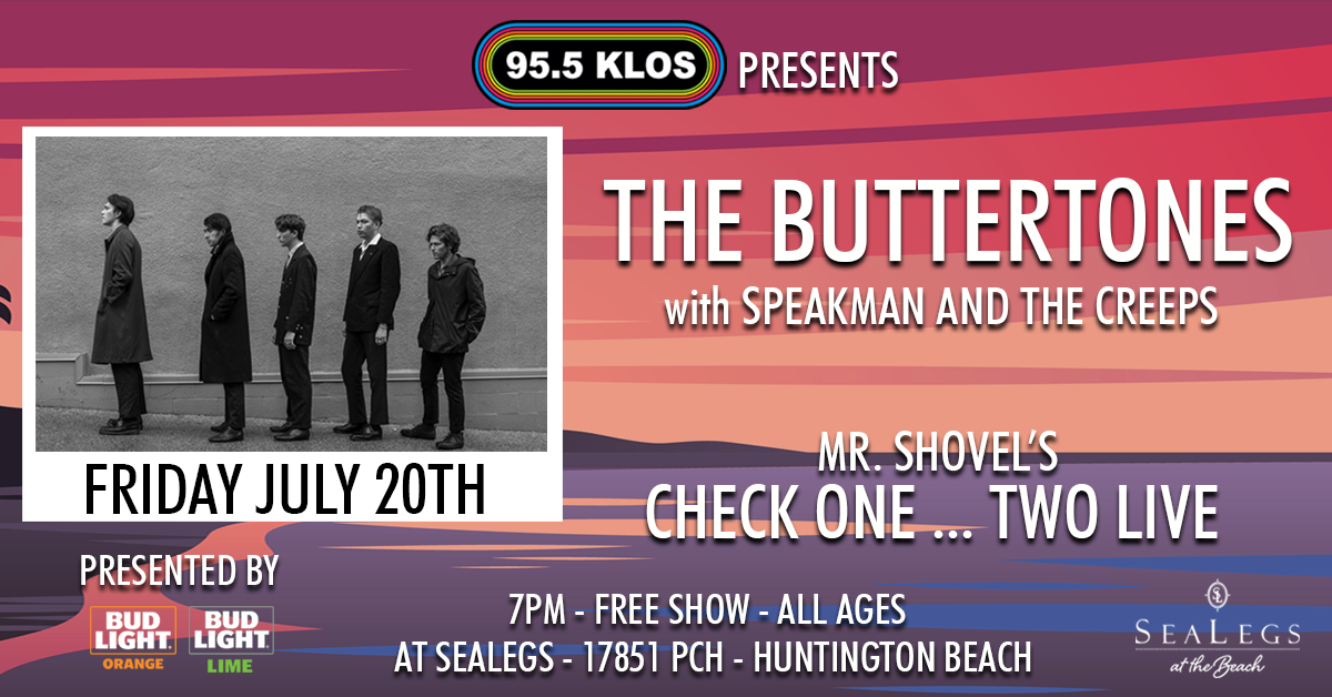 The Buttertones – Mr. Shovel's Check One Two Live