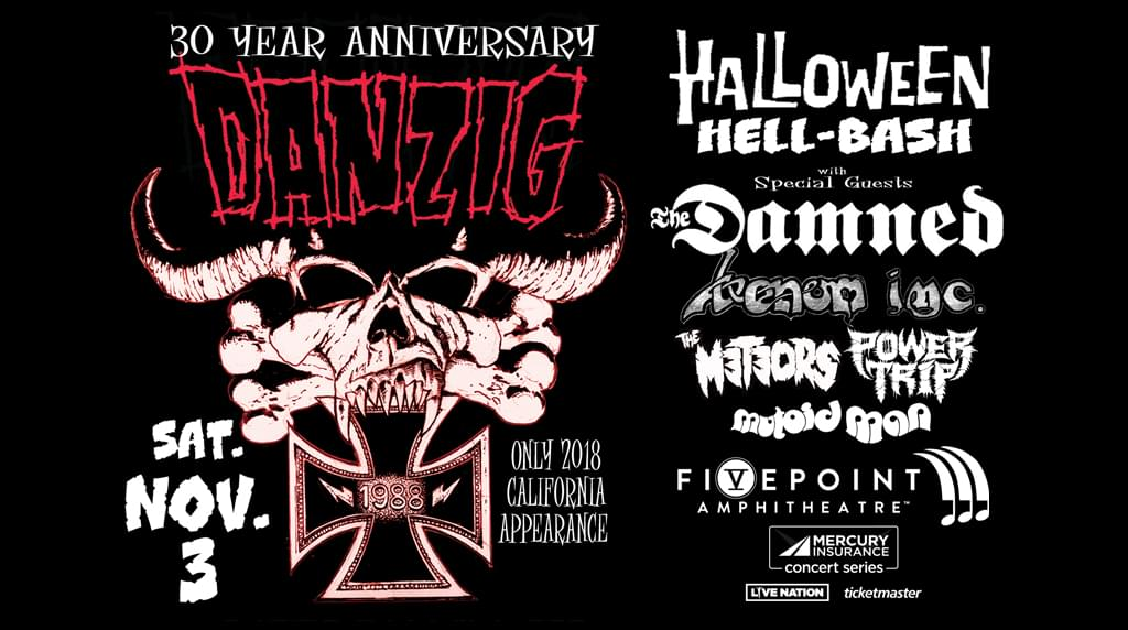 Enter to win tickets to Danzig's Halloween Hell-Bash at FivePoint Amphitheatre Saturday, November 3rd.
