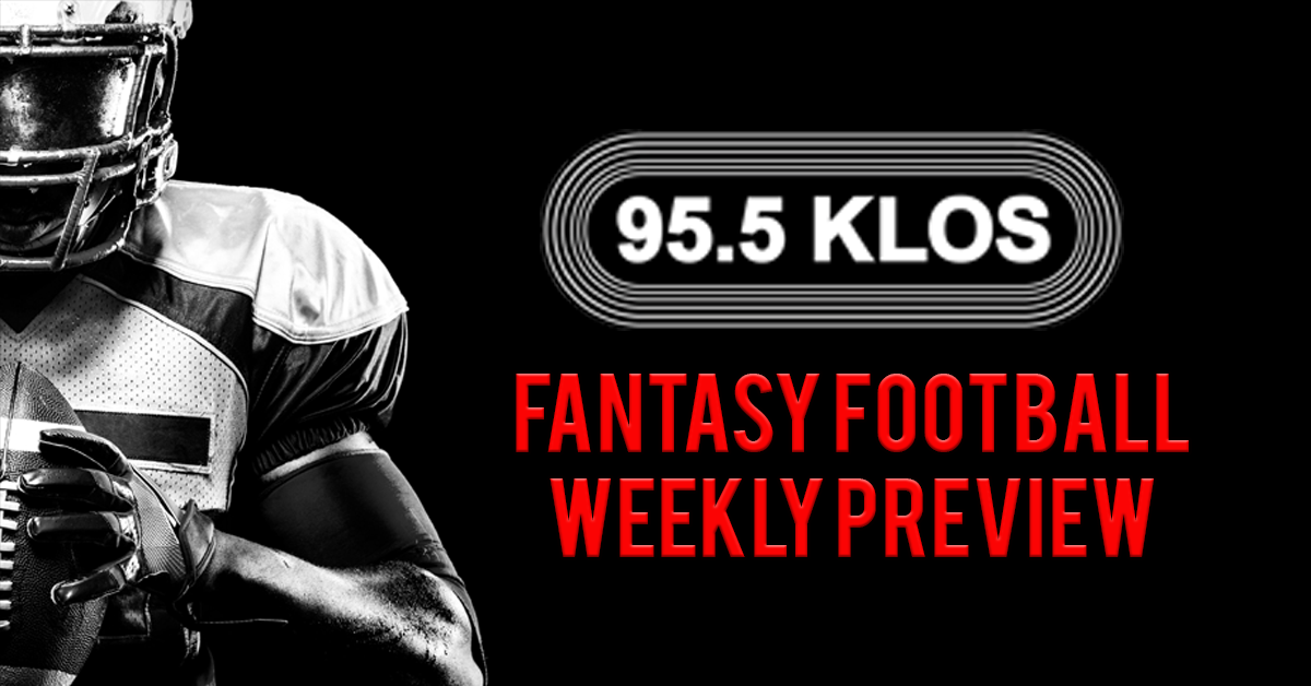 KLOS Fantasy Football Preview: Week 3