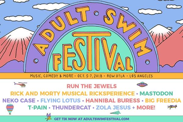 ENTER TO WIN TICKETS TO THE ADULT SWIM FESTIVAL